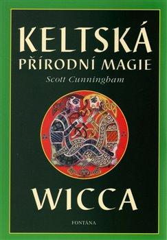 Obálka titulu Keltská přírodní magie Wicca