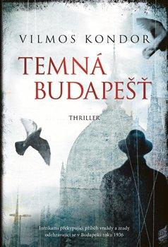 Obálka titulu Temná Budapešť