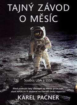Obálka titulu Tajný závod o Měsíc