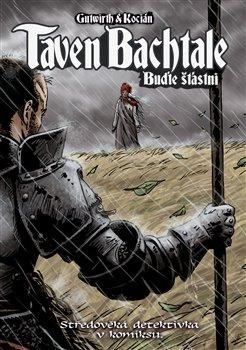 Obálka titulu Taven Bachtale - Buďte šťastni!