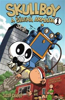 Obálka titulu Skullboy a šílená armáda