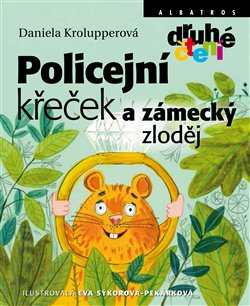 Obálka titulu Policejní křeček a zámecký zloděj