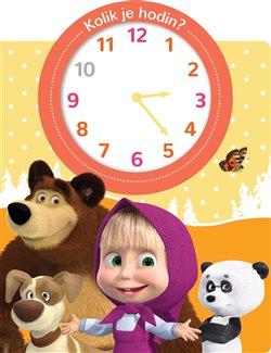 Obálka titulu Máša a medvěd Kolik je hodin?