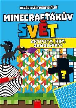 Obálka titulu Minecrafťákův svět: Aktivity, hry, samolepky