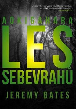 Obálka titulu Les sebevrahů Aokigahara