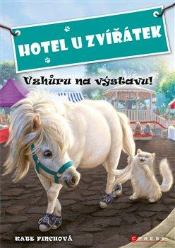 Obálka titulu Hotel U Zvířátek - Vzhůru na výstavu!