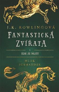 Obálka titulu Fantastická zvířata a kde je najít