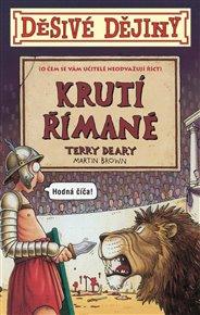 Děsivé dějiny Krutí Římané