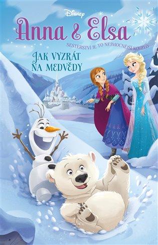 Anna a Elsa Jak vyzrát na medvědy - Erica David   Replicamaglie.com