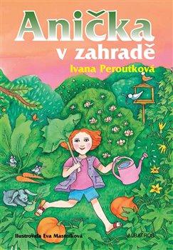 Obálka titulu Anička v zahradě