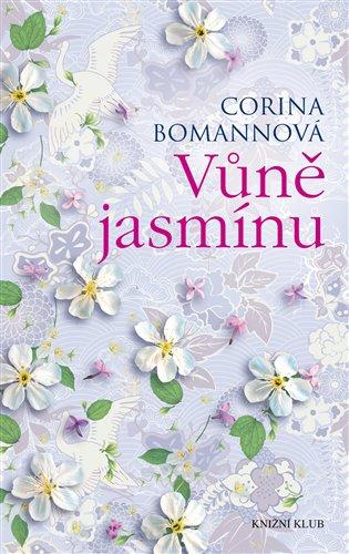 Vůně jasmínu - Corina Bomannová | Booksquad.ink