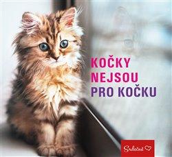 Obálka titulu Kočky nejsou pro kočku
