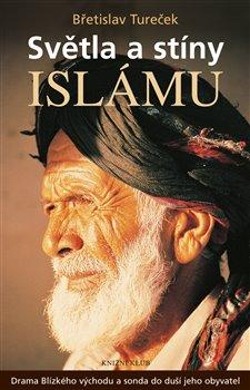 Obálka titulu Světla a stíny islámu