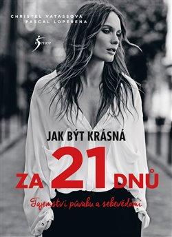 Obálka titulu Jak být krásná za 21 dnů