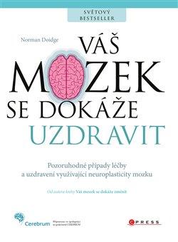 Obálka titulu Váš mozek se dokáže uzdravit