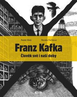Obálka titulu Franz Kafka - Člověk své a naší doby