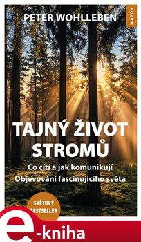 Obálka titulu Tajný život stromů