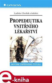 Obálka titulu Propedeutika vnitřního lékařství