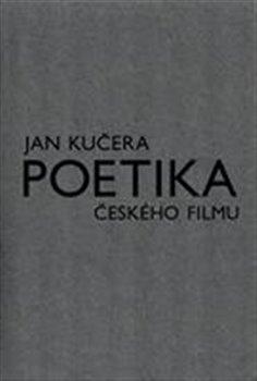 Obálka titulu Poetika českého filmu