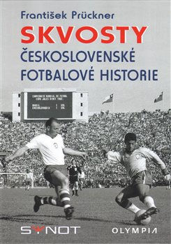 Obálka titulu Skvosty československé fotbalové historie