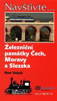 Obálka titulu Železniční památky Čech, Moravy a Slezska