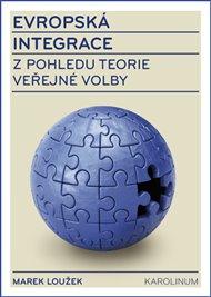 Evropská integrace z pohledu teorie veřejné volby