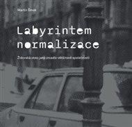 Labyrintem Normalizace. Židovská obec jako zrcadlo většinové společnosti