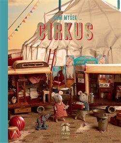 Obálka titulu Dům myšek - Cirkus
