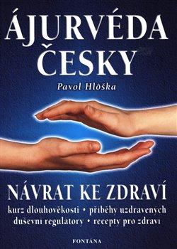 Obálka titulu Ájurvéda česky - Návrat ke zdraví