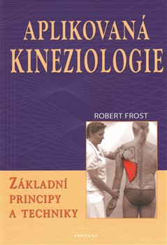 Obálka titulu Aplikovaná kineziologie - Základní principy a techniky