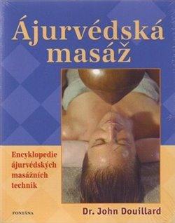 Obálka titulu Ájurvédská masáž