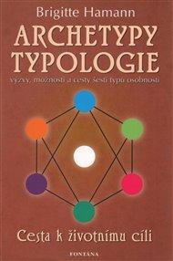 Archetypy typologie - Cesta k životnímu cíli