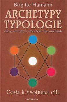 Obálka titulu Archetypy typologie - Cesta k životnímu cíli
