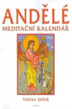 Obálka titulu Andělé meditační kalendář - nástěnný kalendář