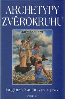 Obálka titulu Archetypy zvěrokruhu