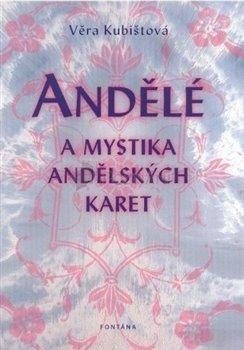 Obálka titulu Andělé a mystika andělských karet