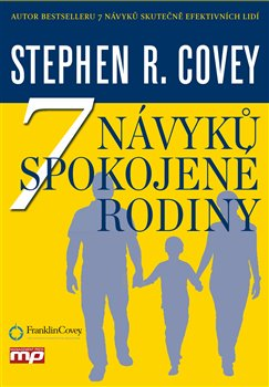 7 návyků spokojené rodiny - Stephen R. Covey