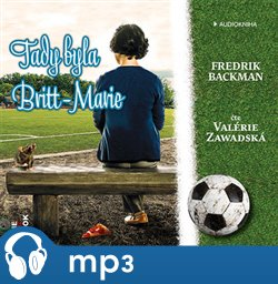 Tady byla Britt-Marie, mp3 - Fredrik Backman