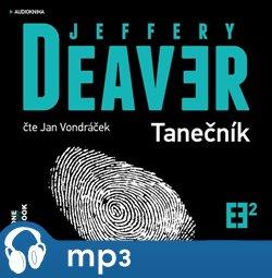 Tanečník, mp3 - Jeffery Deaver
