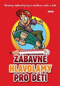 Obálka titulu Zábavné hlavolamy pro děti