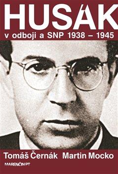 Obálka titulu Husák v odboji a SNP 1938 – 1945