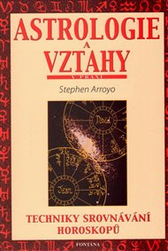 Astrologie a vztahy - Techniky srovnávání horoskopů