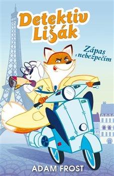 Obálka titulu Detektiv Lišák - Zápas s nebezpečím