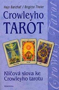 Crowleyho tarot - Klíčová slova ke Crowleyho tarotu