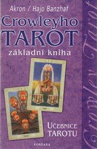 Crowleyho tarot - základní kniha - učebnice tarotu