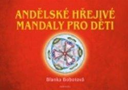 Obálka titulu Andělské hřejivé mandaly pro děti