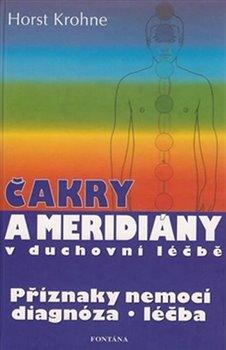 Obálka titulu Čakry a meridiány v duchovní léčbě