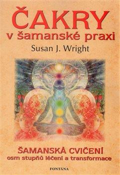 Obálka titulu Čakry v šamanské praxi