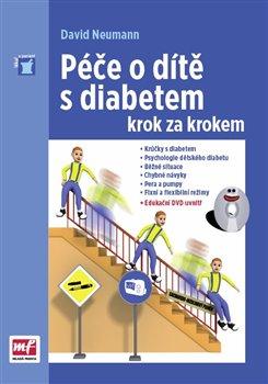 Obálka titulu Péče o dítě s diabetem krok za krokem