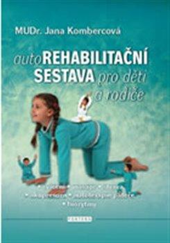 Obálka titulu Autorehabilitační sestava pro děti a rodiče